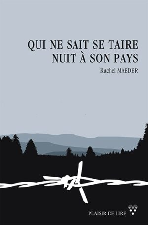 """La couverture de """"Qui ne sait se taire nuit à son pays""""."""