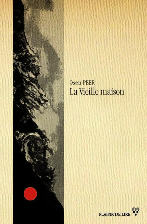 """La couverture de """"La Vieille maison"""" d'Oscar Peer."""