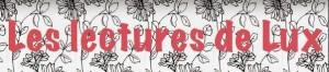 Le logo du blog Les lectures de Lux.