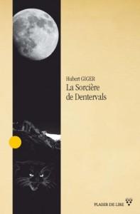 """La couverture de """"La Sorcière de Dentervals""""."""