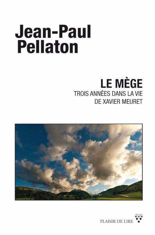"""La couverture du """"Mège"""" de Jean-Paul Pellaton."""